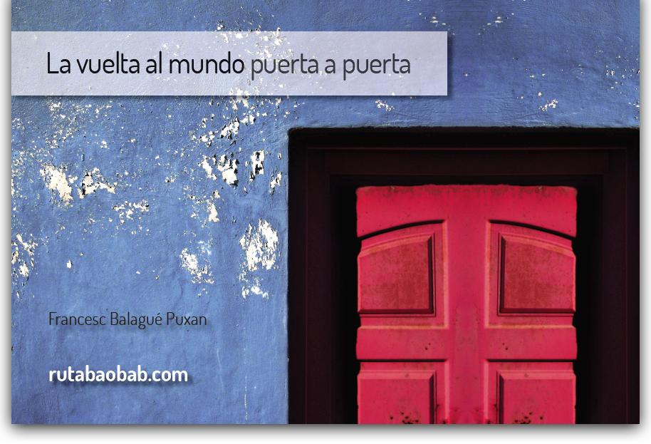 Ja pots comprar el llibre La Vuelta al Mundo Puerta a Puerta